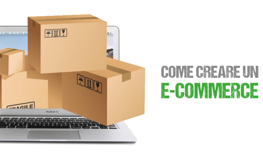 Come creare un e-commerce e vendere online nel modo migliore